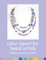 Spring/Summer 2009 Color Report for Bead & Jewelry Designers (PDF)